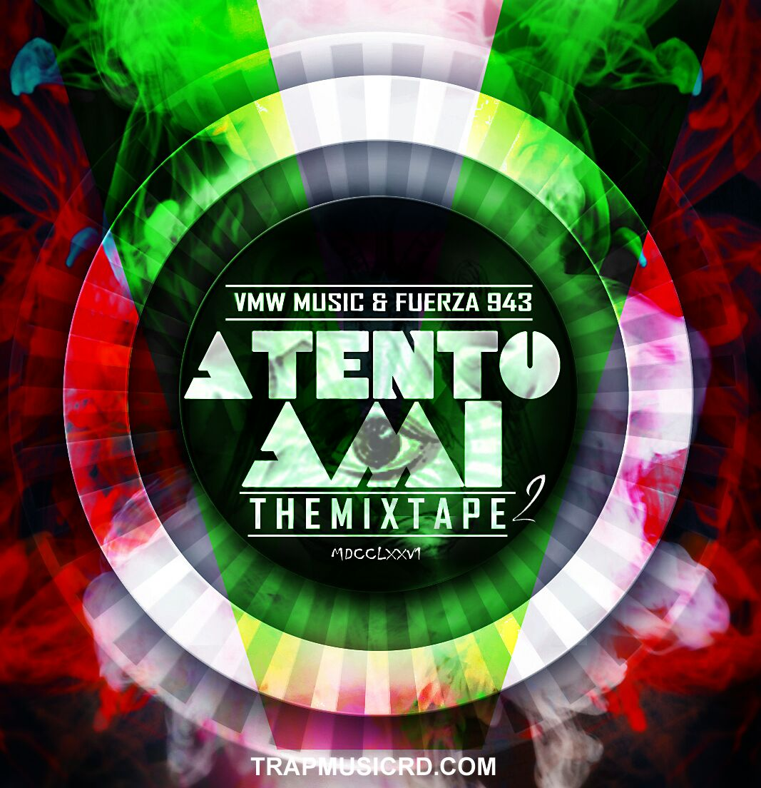 Promoximo Atento Ami The Mixtape2