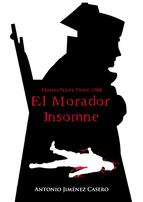 El Morador insomne