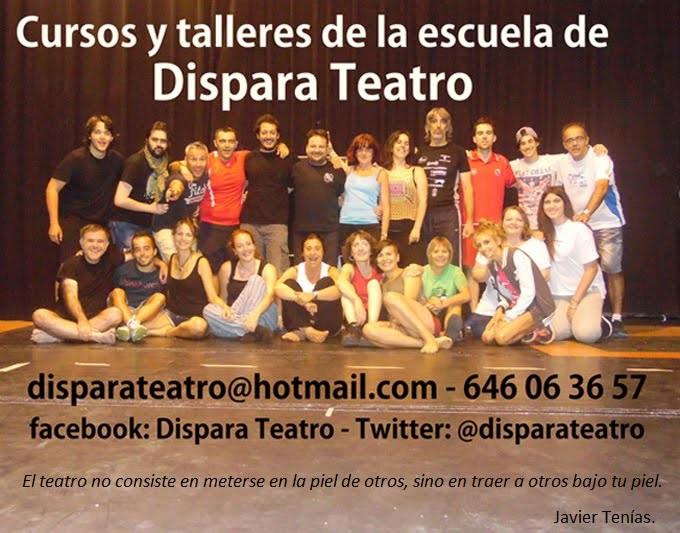 Cursos y Talleres - Dispara Teatro - Cursos de Teatro