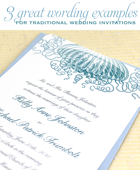 3 great wording examples for traditional wedding invitations