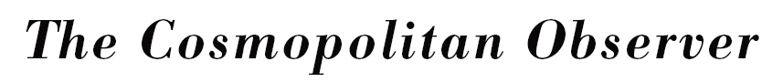 The Cosmopolitan Observer