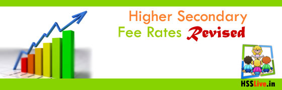 Higher Secondary Fee Rates Revised