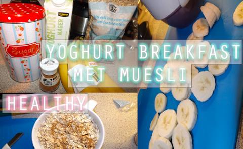 (Healthy) Yoghurt breakfast met Muesli