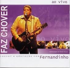 Fernandinho/ Faz chover.