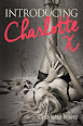 Introducing Charlotte X by Charlotte Hains