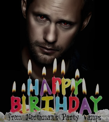 Happy Birthday Alex Skarsgard@northmanspartyvamps.com