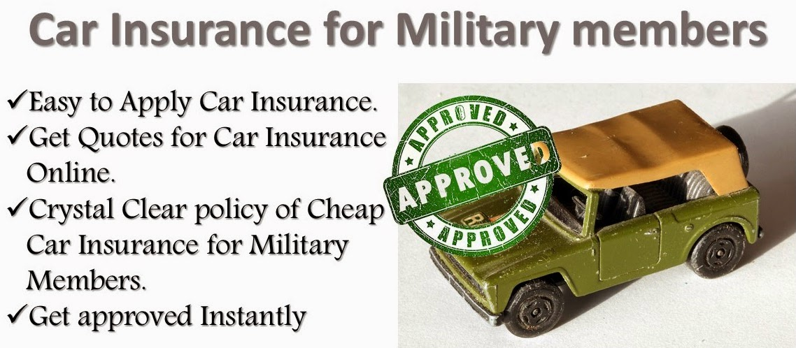 Beautiful Cheap Car Insurance For Military MembersFind Here