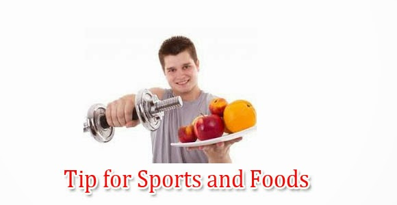 Tip for Sports and Foods
