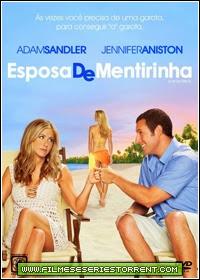 Esposa De Mentirinha Dublado Torrent (2011)