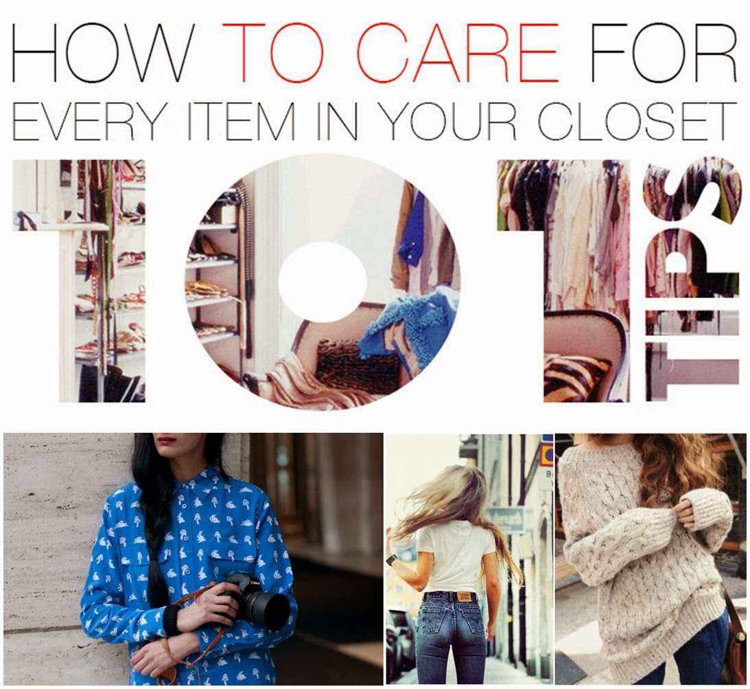 101 Tips -  How To Care For Every Item In Your Closet