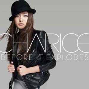 Charice - Before It Explodes Lyrics | Letras | Lirik | Tekst | Text | Testo | Paroles - Source: mp3junkyard.blogspot.com