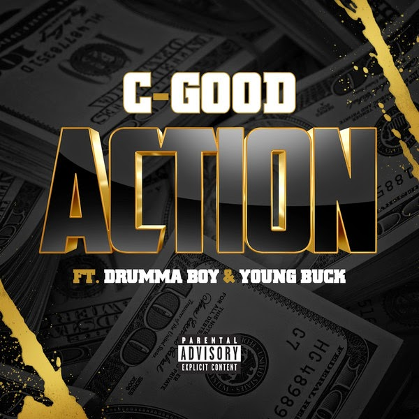 C-Good - Action (feat. Drumma Boy & Young Buck) - Single  Cover