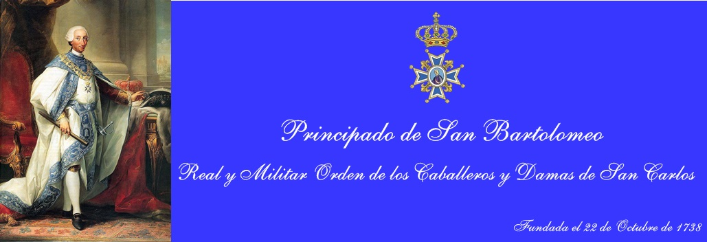 REAL Y MILITAR ORDEN DE LOS CABALLEROS Y DAMAS DE SAN CARLOS
