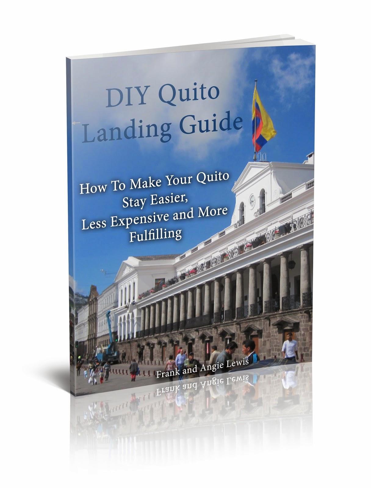 http://www.discoverquitoecuador.com/p/diy-quito-landing-guide.html