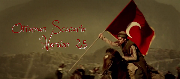 Ottoman Scenario version 2.5