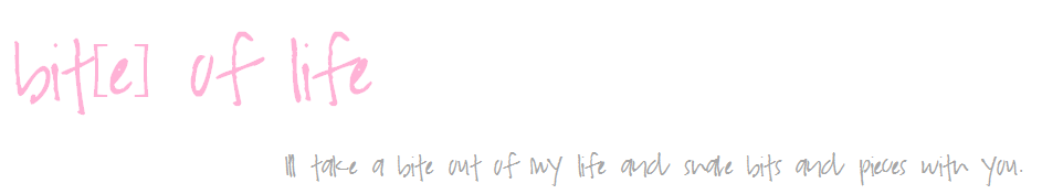 bit[e] of life