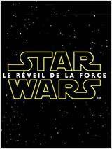 Affiche Star Wars épisode 7 Le Réveil de la Force