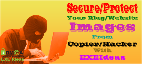 Secure/Protect Your Blog/Website Images From 1st Degree Copier