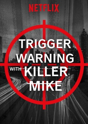 Trigger Warning with Killer Mike Séries Torrent Download capa
