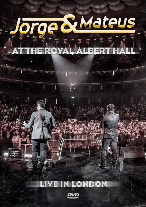 Assistir Jorge & Mateus – At The Royal Albert Hall – Live In London Online
