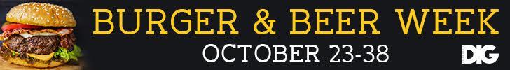 DIG Magazine's Burger & Beer Week is back! Get the details: