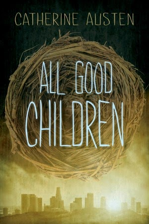 Review of All Good Children by Catherine Austen - from Brass Knuckle Book Reviews, librarians with an attitude.