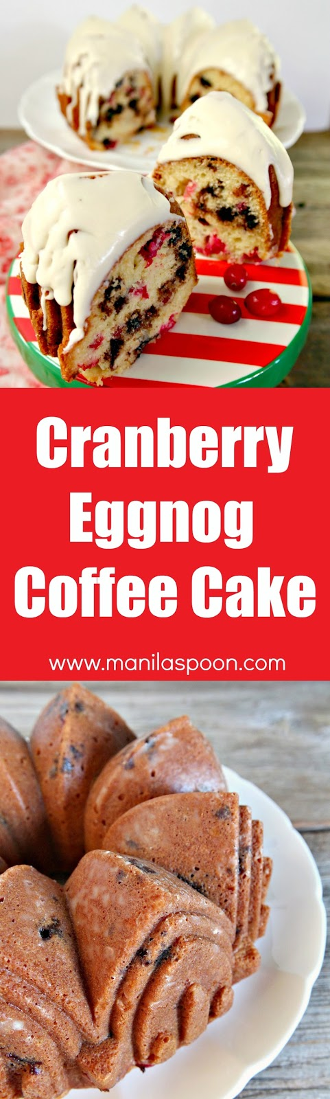 No need for a mixer to make this easy and delicious Cranberry Eggnog and Espresso (Chocolate) Chip Cake. The perfect dessert for Christmas and New Year. Great with your fave coffee drink, too! | manilaspoon.com