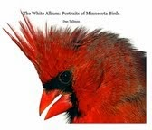 The White Album: Portraits of Minnesota Birds