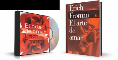 El Arte De Amar – Erich Fromm [Audiolibro + Libro]