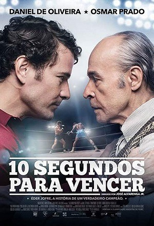 10 Segundos Para Vencer Filmes Torrent Download completo