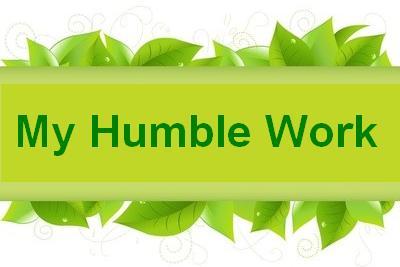 <em>My Humble Work</em>