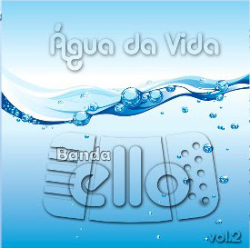 Banda Ello - gua da Vida