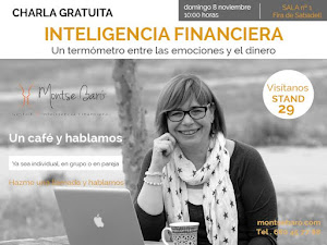 Montse Baró: Inteligencia Financiera, Domingo 8 Nov. 10 horas, Sala 1