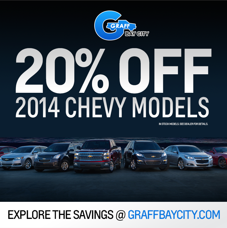 20% OFF 2014 Chevrolet Vehicles at Graff Bay City