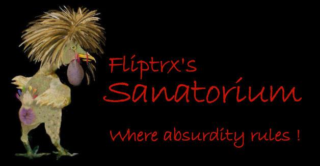 Fliptrx's  Sanatorium