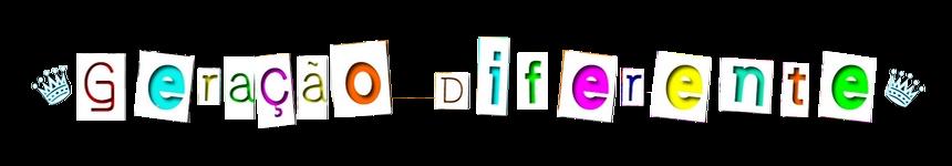 Geração Diferente [GD ]