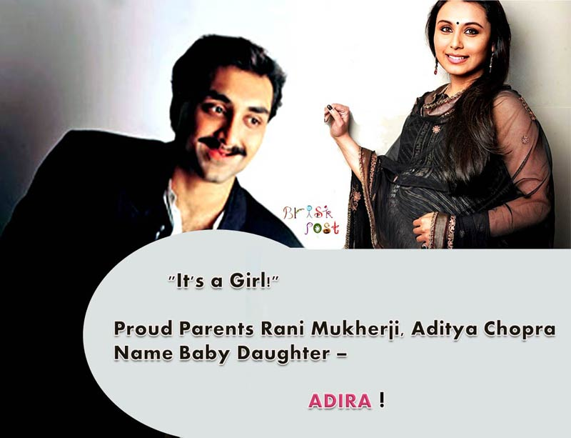 It's a Girl! Proud Parents Rani Mukherji, Aditya Chopra Name Baby Daughter Adira!