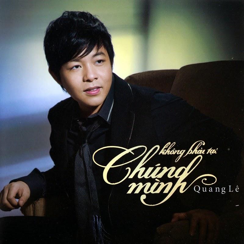 Quang Lê CD01 - Không Phải Tại Chúng Mình (NRG)