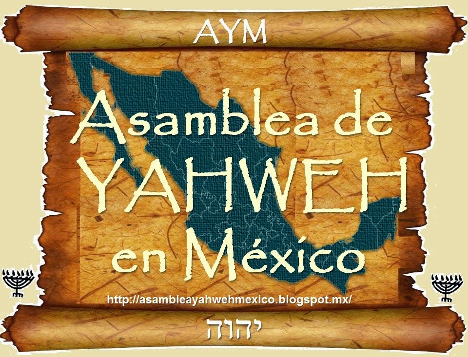 Asamblea de Yahweh en México