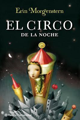 http://2.bp.blogspot.com/-s0I5TQ5G8L0/T5lWx3XtYUI/AAAAAAAAF9Q/0nxEUFcCsCs/s320/el-circo-de-la-noche,+la+ventana+de+los+libros,+planeta+internacional,+Erin+Morgenstern.jpg