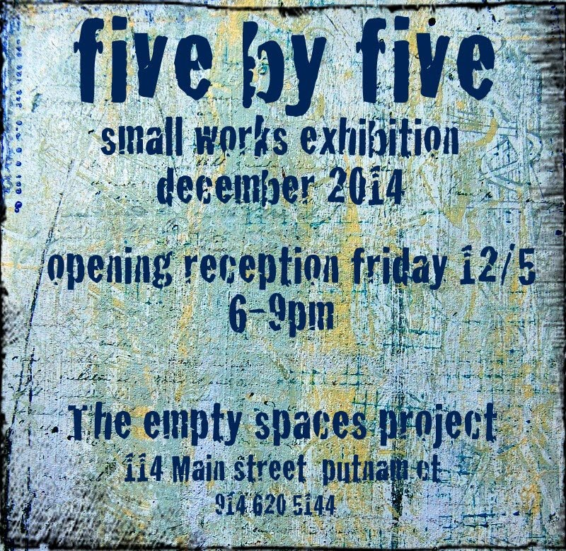 5 X 5 Small Works Exhibition