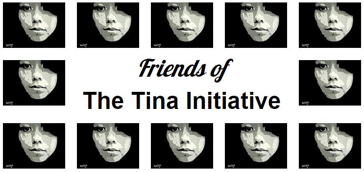 Friends of The Tina Initiative