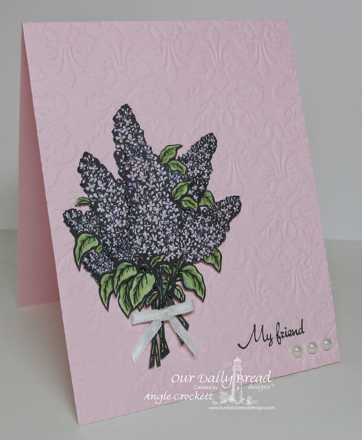 ODBD Lilac, My Friend, Card Designer Angie Crockett