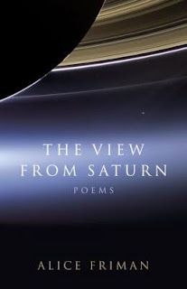 http://www.amazon.com/View-Saturn-Poems-Alice-Friman/dp/0807157228/ref=sr_1_1?s=books&ie=UTF8&qid=1431643589&sr=1-1&keywords=alice+friman