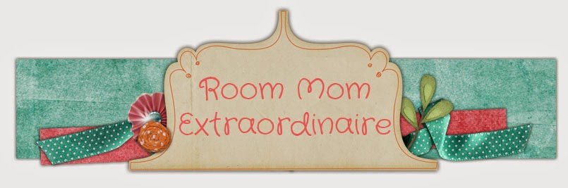 Room Mom Extraordinaire