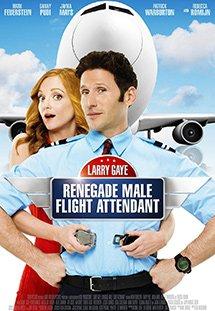 Chàng Tiếp Viên Gà Mờ - Larry Gaye: Renegade Male Flight Attendant