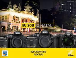 """Concurso """"Nikon Eu Sou o Natal""""."""