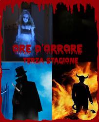 Ore D'Orrore, Terza Stagione