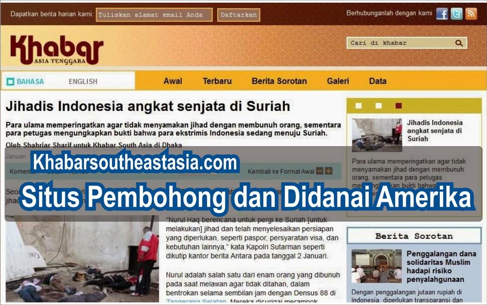 khabarsoutheastasia.com Situs yang Didanai Amerika, Bohong dan Mencatut Nama Jubir HTI