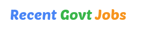 Recent Govt Jobs: Latest Government Jobs Information